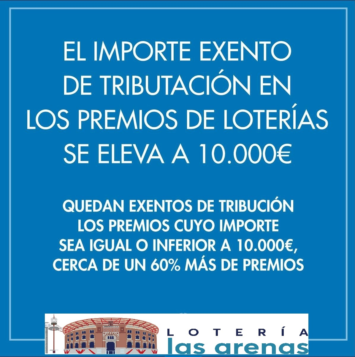 los premios de 10.000 euros no tiene retencion